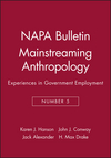 Mainstreaming Anthropology: Experiences in Government Employment (091316724X) cover image