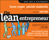 The Lean Entrepreneur: How Visionaries Create Products, Innovate with New Ventures, and Disrupt Markets (111829534X) cover image