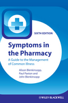 Symptoms in the Pharmacy: A Guide to the Management of Common Illness, 6th Edition (111859844X) cover image