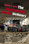 The Postcolonial Studies Dictionary (111878104X) cover image