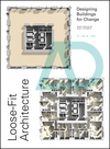 Loose-Fit Architecture: Designing Buildings for Change (111915264X) cover image
