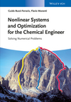 Nonlinear Systems and Optimization for the Chemical Engineer: Solving Numerical Problems (352733274X) cover image