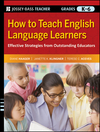 How to Teach English Language Learners: Effective Strategies from Outstanding Educators, Grades K-6 (0470390050) cover image