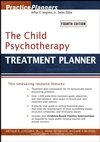 The Child Psychotherapy Treatment Planner, 4th Edition (0471785350) cover image