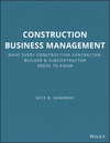 Construction Business Management: What Every Construction Contractor, Builder and Subcontractor Needs to Know (0876298250) cover image