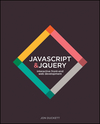 JavaScript and jQuery: Interactive Front-End Web Development Hardcover (1118871650) cover image