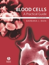 Blood Cells: A Practical Guide, 4th Edition (1405142650) cover image