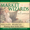 Market Wizards Disc 1: Interview with Michael Marcus, Blighting Never Strikes Twice (1592802850) cover image