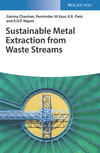thumbnail image: Sustainable Metal Extraction from Waste Streams