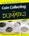 Coin Collecting For Dummies, 2nd Edition (0470222751) cover image