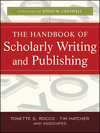 The Handbook of Scholarly Writing and Publishing (0470393351) cover image