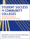 Student Success in Community Colleges: A Practical Guide to Developmental Education (0470455551) cover image
