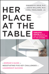 Her Place at the Table: A Woman's Guide to Negotiating Five Key Challenges to Leadership Success, Completely Updated (0470633751) cover image