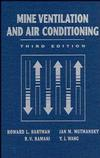 Mine Ventilation and Air Conditioning, 3rd Edition (0471116351) cover image