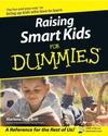 Raising Smart Kids For Dummies (0764517651) cover image