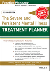 The Severe and Persistent Mental Illness Treatment Planner, 2nd Edition (1119063051) cover image