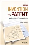 From Invention to Patent: A Scientist and Engineer's Guide (1119125251) cover image