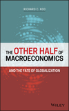 The Other Half of Macroeconomics and the Fate of Globalization (1119482151) cover image