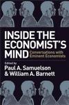 Inside the Economist's Mind: Conversations with Eminent Economists (1405157151) cover image
