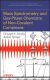 thumbnail image: Mass Spectrometry of Non-Covalent Complexes: Supramolecular Chemistry in the Gas Phase