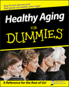 Healthy Aging For Dummies (0470149752) cover image