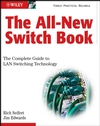 The All-New Switch Book: The Complete Guide to LAN Switching Technology, 2nd Edition (0470287152) cover image