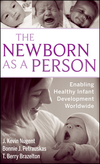 The Newborn as a Person: Enabling Healthy Infant Development Worldwide (0470386452) cover image
