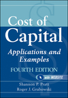 Cost of Capital: Applications and Examples, 4th Edition