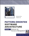 Pattern-Oriented Software Architecture, Volume 3, Patterns for Resource Management (0470845252) cover image