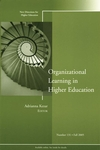 Organizational Learning in Higher Education: New Directions for Higher Education, Number 131 (0787982652) cover image