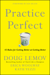 Practice Perfect: 42 Rules for Getting Better at Getting Better (1118231252) cover image