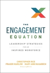 The Engagement Equation: Leadership Strategies for an Inspired Workforce (1118308352) cover image