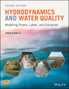 Hydrodynamics and Water Quality: Modeling Rivers, Lakes, and Estuaries, 2nd Edition (1118877152) cover image