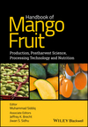 Handbook of Mango Fruit: Production, Postharvest Science, Processing Technology and Nutrition (1119014352) cover image