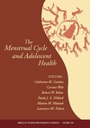 The Menstrual Cycle and Adolescent Health, Volume 1136 (1573317152) cover image