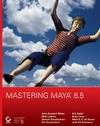 Mastering Maya 8.5 (0470128453) cover image