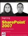 Beginning SharePoint 2007: Building Team Solutions with MOSS 2007 (0470184353) cover image