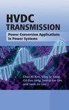HVDC Transmission: Power Conversion Applications in Power Systems (0470822953) cover image