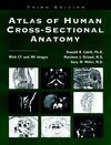 thumbnail image: Atlas of Human Cross-Sectional Anatomy With CT and MR Images 3rd Edition