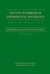 Stevens' Handbook of Experimental Psychology, Volume 2, Memory and Cognitive Processes, 3rd Edition (0471650153) cover image