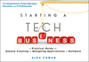 Starting a Tech Business: A Practical Guide for Anyone Creating or Designing Applications or Software (1118205553) cover image