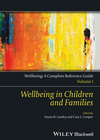 Wellbeing: A Complete Reference Guide, Volume I, Wellbeing in Children and Families (1118608453) cover image