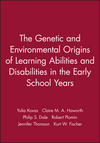 The Genetic and Environmental Origins of Learning Abilities and Disabilities in the Early School Years (1405184353) cover image