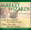 Market Wizards Disc 11: Interviews with Tom Baldwin, The Fearless Pit Trader and Tony Saliba,