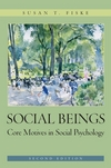Social Beings: Core Motives in Social Psychology, 2nd Edition (EHEP000153) cover image