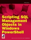 Scripting SQL Management Objects in Windows PowerShell (0470279354) cover image