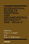 International Review of Industrial and Organizational Psychology, 2002 Volume 17 (0470842954) cover image