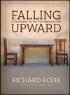 Falling Upward: A Spirituality for the Two Halves of Life (0470907754) cover image