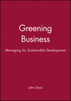 Greening Business: Managing for Sustainable Development (0631193154) cover image