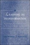 Learning as Transformation: Critical Perspectives on a Theory in Progress (0787948454) cover image